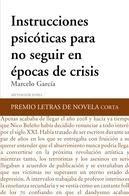 Instrucciones psicóticas para no seguir en épocas de crisis