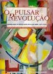 25-Pulsar da Revolução, Cronologia da revolução de 25 de Abril (1973-1976),