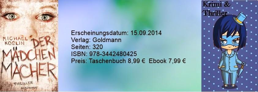 http://www.randomhouse.de/Taschenbuch/Der-Maedchenmacher-Thriller/Michael-Koglin/e440147.rhd