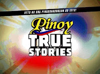 Watch Pinoy True Stories Pinoy TV Show Free Online.
