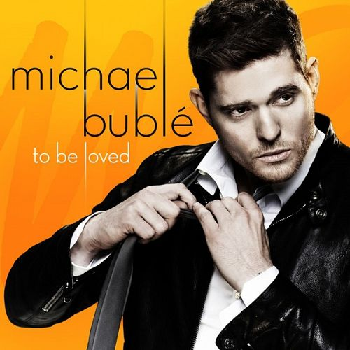 U2zky Download Michael Bublé – To Be Loved   2013