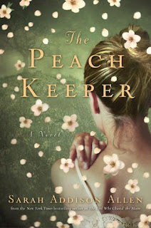 The Peach Keeper, Sarah Addison Allen