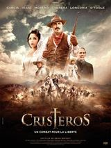 Cristeros 2014 Truefrench|French Film