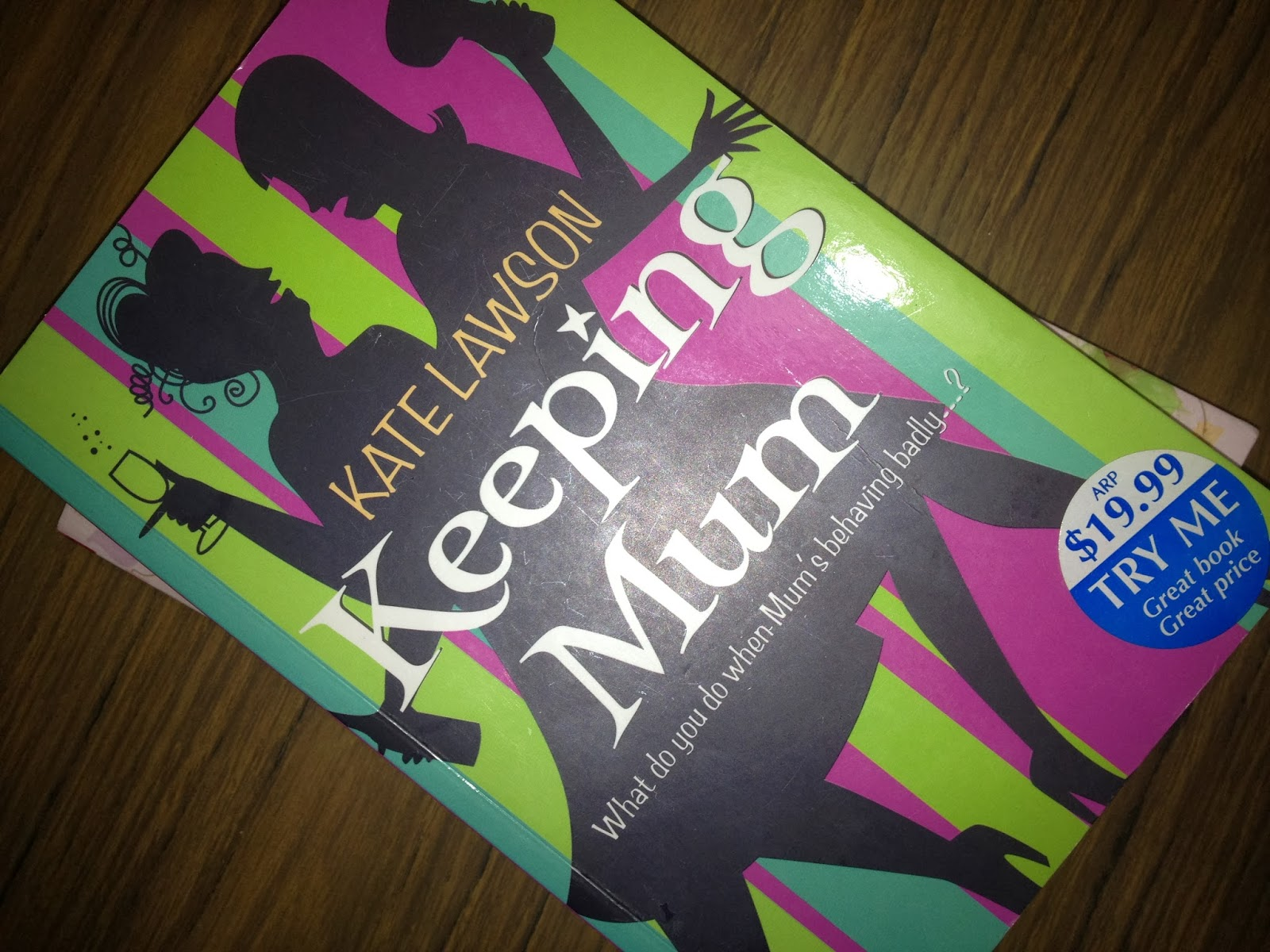 Keeping Mum (2009) by Kate Lawson