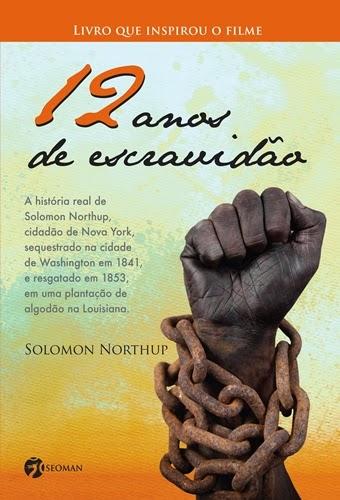 12 anos de escravidão, de Solomon Northup