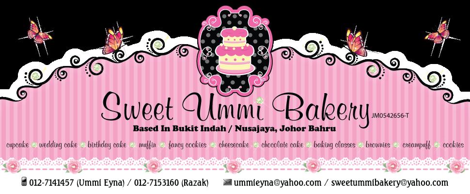 ~~ Sweet Ummi Bakery in Bukit Indah, Johor Bahru ~~