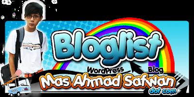 Mas Ahmad Safwan , bloglist , mas ahmad , safwan , list blog