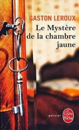 Litteranet le myst re de la chambre jaune de gaston leroux - Le mystere de la chambre jaune resume ...
