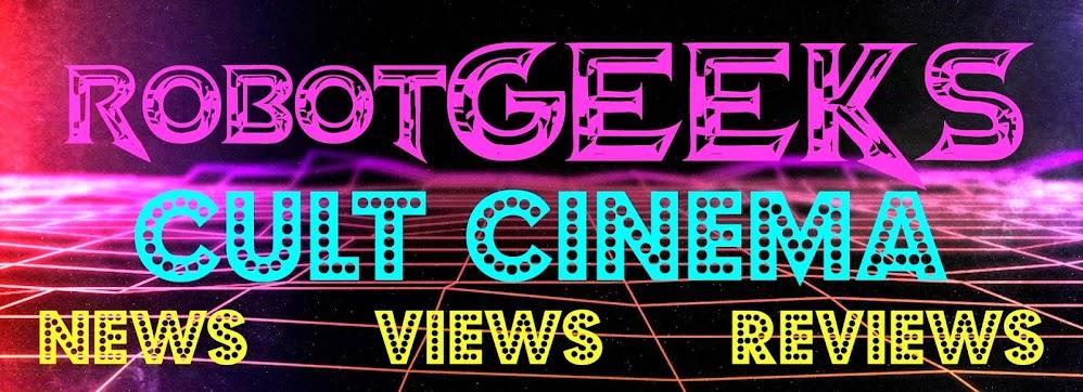 robotGEEK'S Cult Cinema