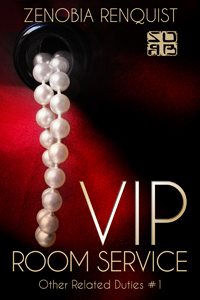 VIP Room Service (Other Related Dutes 1) by Zenobia Renquist