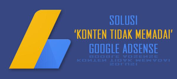 Solusi Mengatasi Konten Tidak Memadai Google Adsense