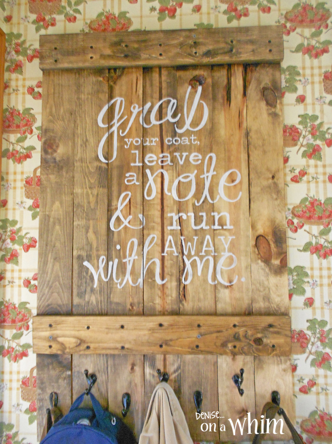 Rustic Hook Board with a Fun Quote from Denise on a Whim