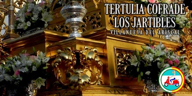 """Tertulia Cofrade """"Los Jartibles"""""""