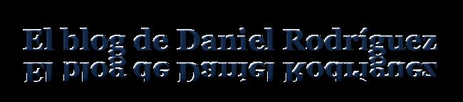 El blog de Daniel Rodríguez