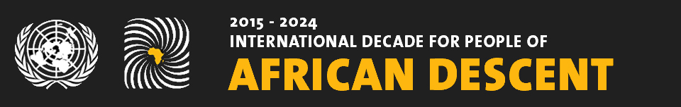 United Nations Observance - International Decade for People of African Descent