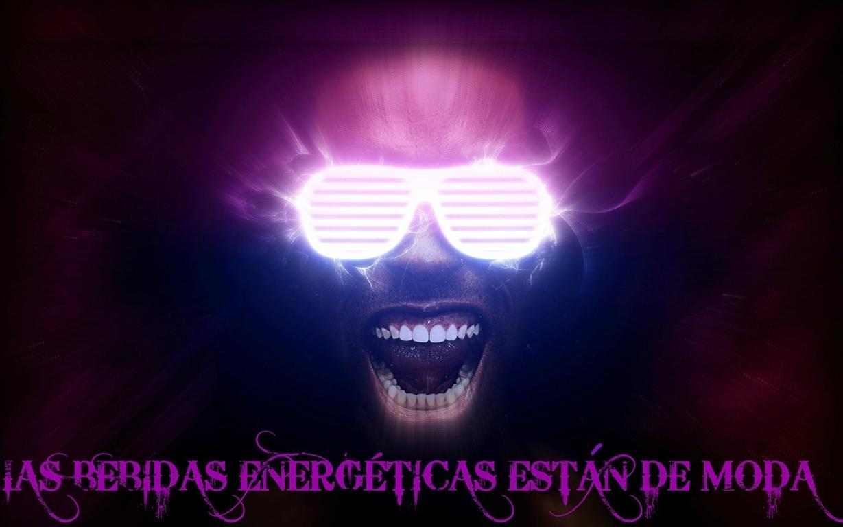 LAS BEBIDAS ENERGÉTICAS ESTÁN DE MODA