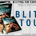 BLITZ TOUR - KEEPING THE TARNISHED by Bradon Nave