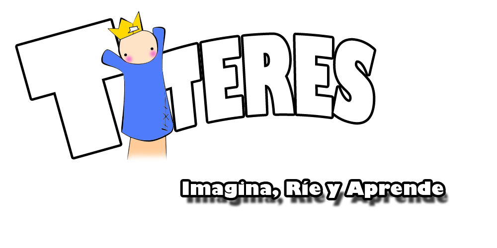 Títeres: Imagina, Ríe y Aprende.
