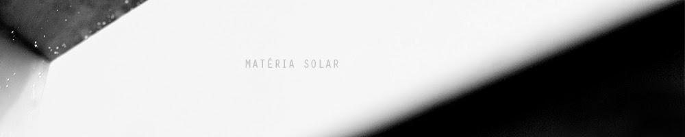 Matéria Solar / Fotografia