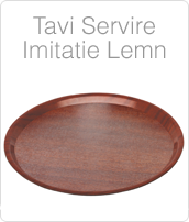 http://www.amenajarihoreca.ro/2014/11/Tavi-Imitatie-Lemn-Servire-Debarasare-Tava-Lemn-Pret.html