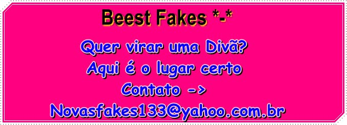 Bestt Fakes *-*