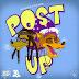 """Audio: Ty Dolla $ign ft Wiz Khalifa """"Post Up"""""""