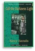 Call the Darkness Light