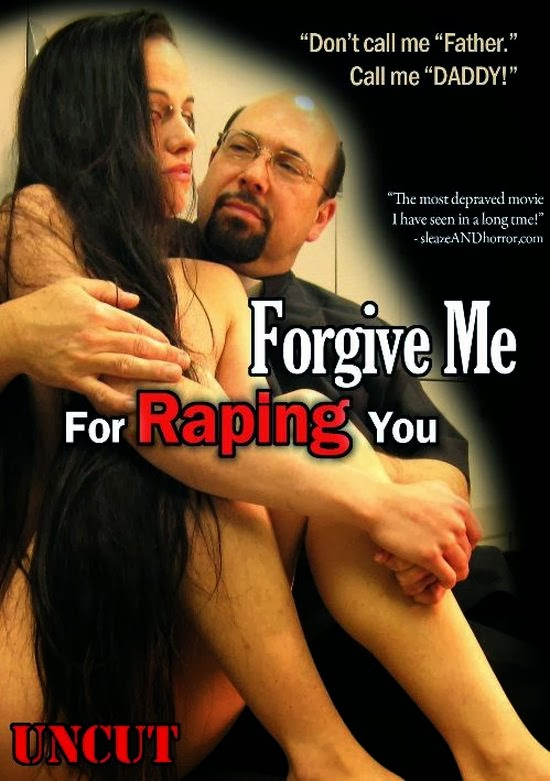 Forgive Me For Raping You 2010