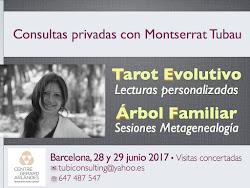 28 & 29 junio 2017 * Consultas con Montserrat Tubau en BARCELONA ¡Reserva tu cita!