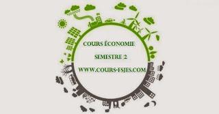 Cours fsjes (s2) Semestre 2 économie