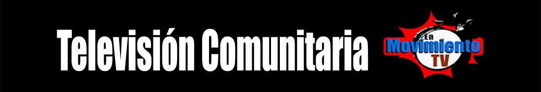 En Movimiento TV - televisión comunitaria