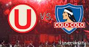 Universitario vs. Colo Colo en Vivo - Noche Crema 2016