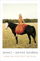 Jewel - Never Broken - Songs Are Only Half The Story