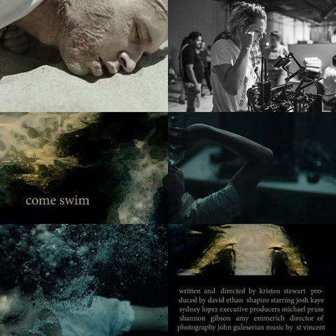 Come Swim (Kristen's directorial debut!!)