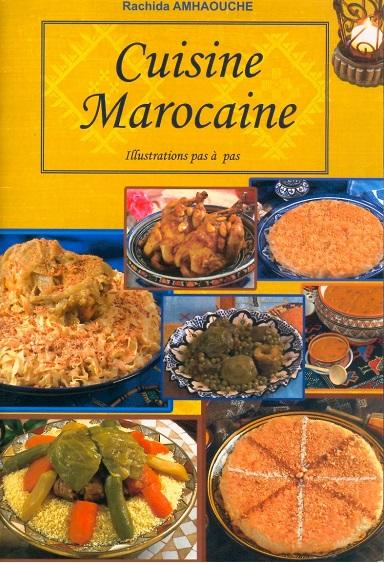 rachida amahouche livre cuisine marocaine pdf. Black Bedroom Furniture Sets. Home Design Ideas