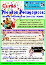 Curso Projetos Pedagógicos: Criando e Educando na Educação Infantil.