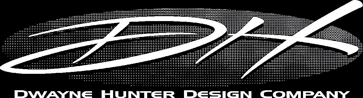 Dwayne Hunter Design Company