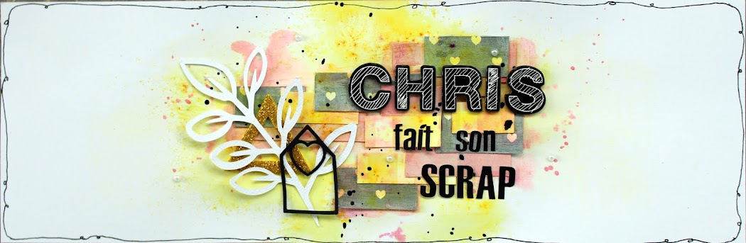 Chris fait son scrap