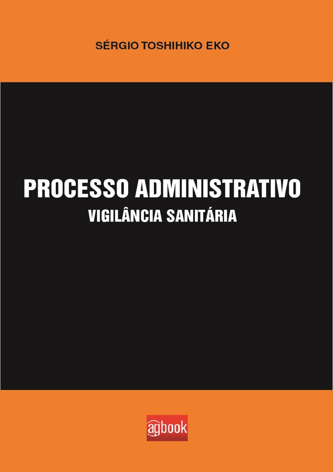Livro: Processo administrativo:vigilância sanitária