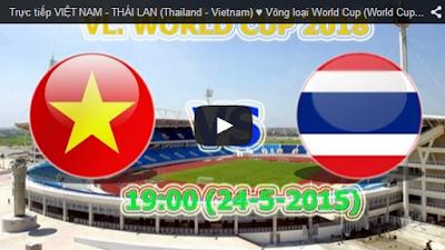 Trực tiếp VIỆT NAM - THÁI LAN (Thailand - Vietnam) - Vòng loại World Cup (World Cup Qualifier) 2018