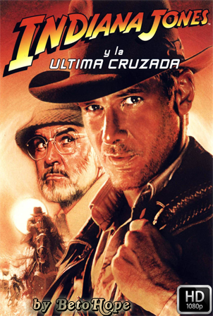Indiana Jones y La Ultima Cruzada [1080p] [Latino-Ingles] [MEGA]