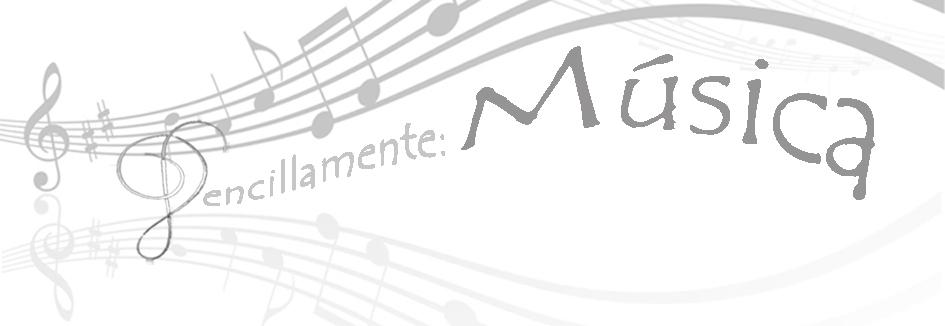 Sencillamente: Música