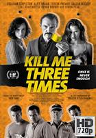 Kill Me Three Times (2014) WEB-DL 720p Subtitulada