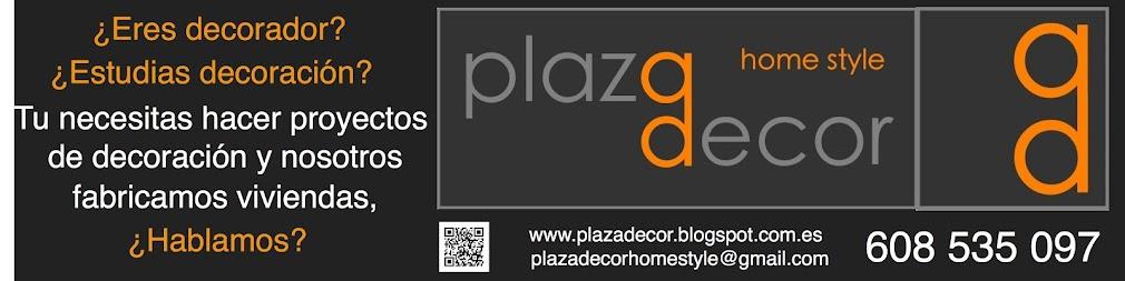 Plaza Decor Home Style