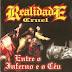 Realidade Cruel - Entre o Inferno e o Céu (Download Álbum 2000)