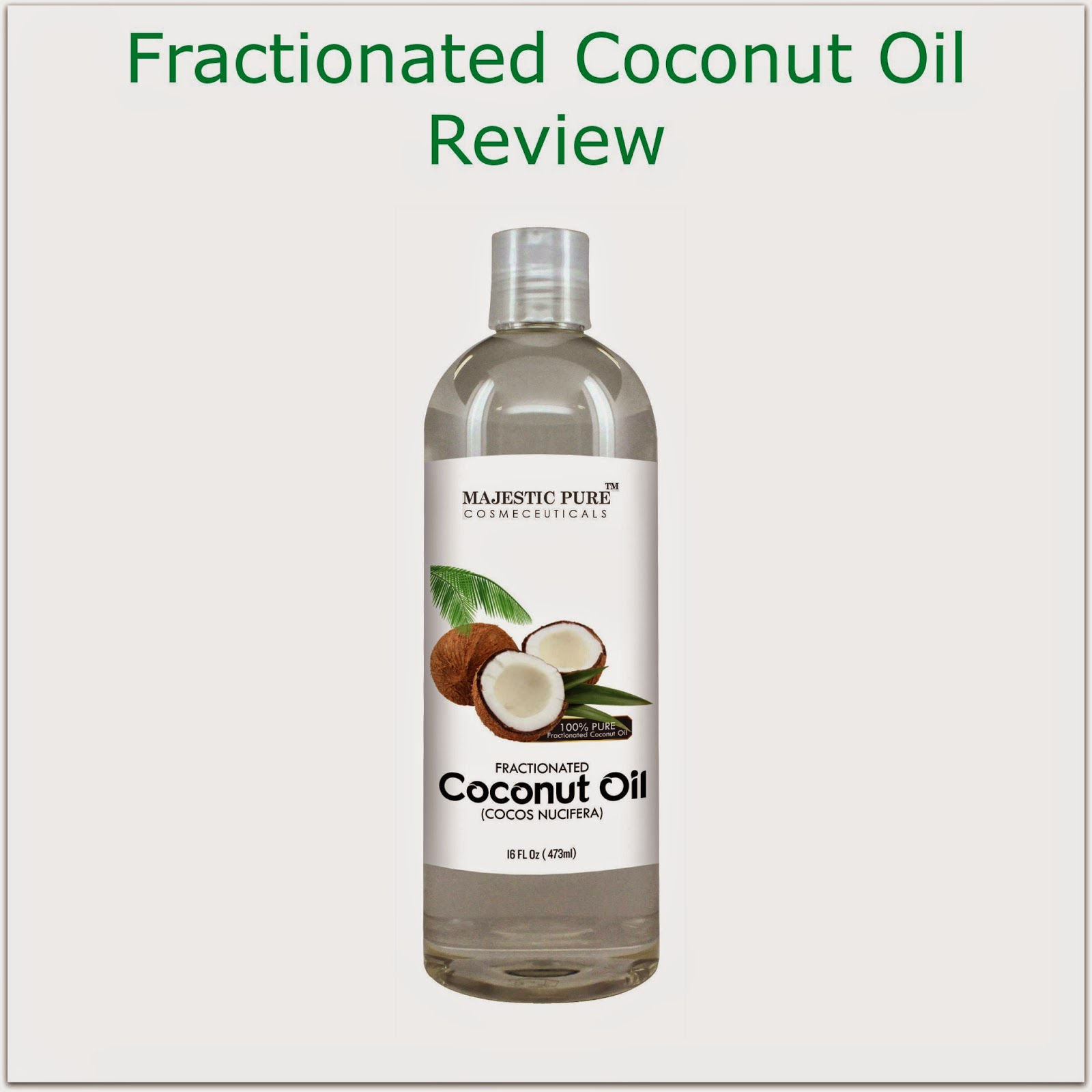Here We Go Again Ready Fractionated Coconut Oil Review