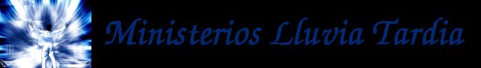 Ministerios Lluvia Tardia