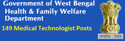 WBHRB Recruitment 2014 of 149 Medical Technologist Vacancies