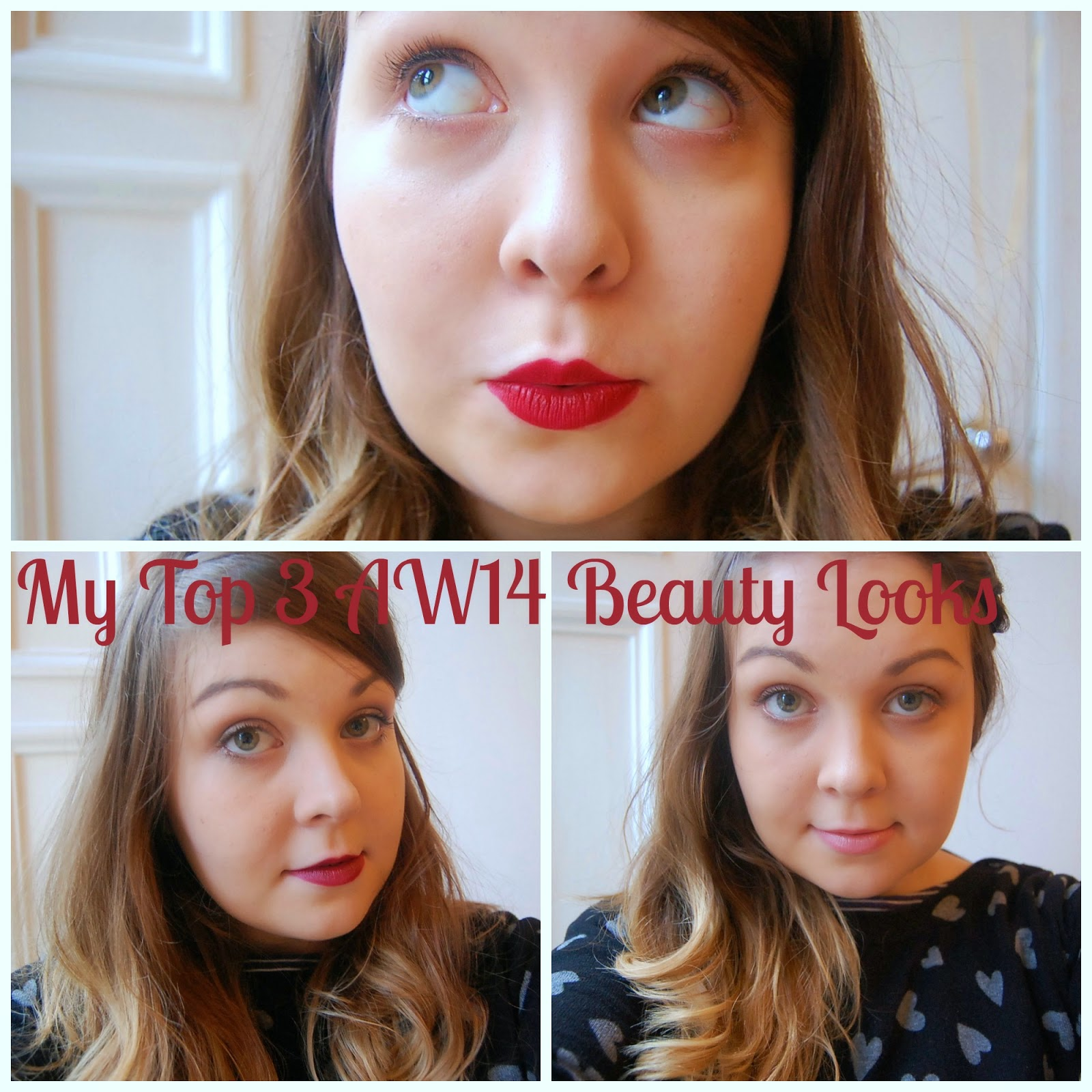 My Top 3 AW14 Beauty Looks