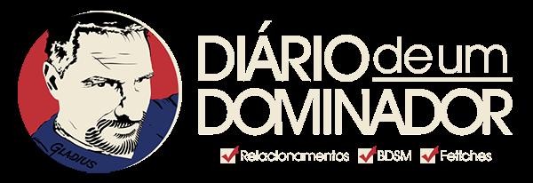 DIÁRIO DE UM DOMINADOR BY GLADIUS | Relacionamentos, BDSM e fetiches